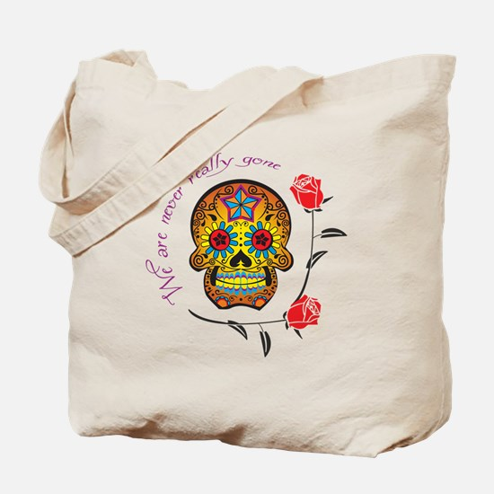 NEVER REALLY GONE Tote Bag