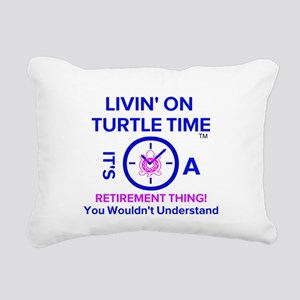 It's A Retirement Thing! Rectangular Canvas Pillow