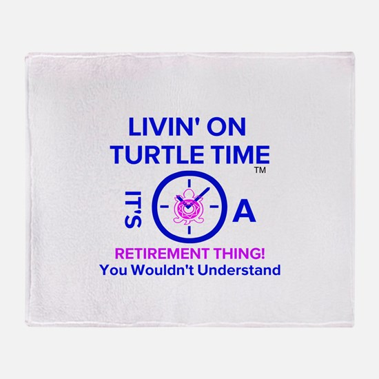 It's A Retirement Thing! Throw Blanket