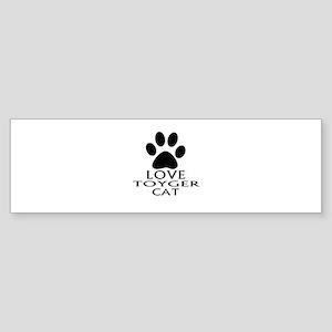 Love Toyger Cat Designs Sticker (Bumper)