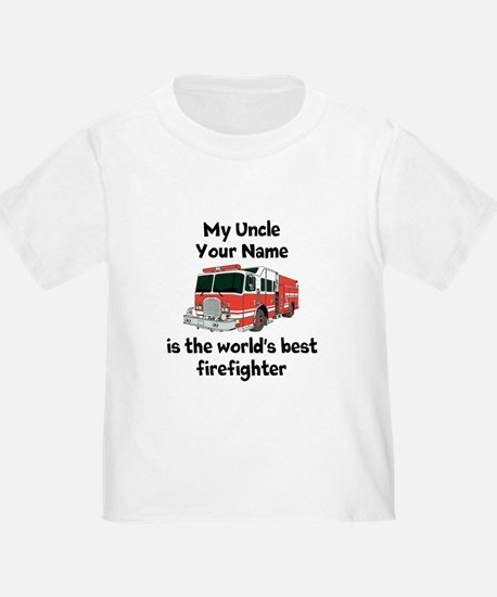 My Uncle Is The Worlds Best Firefighter T-Shirt