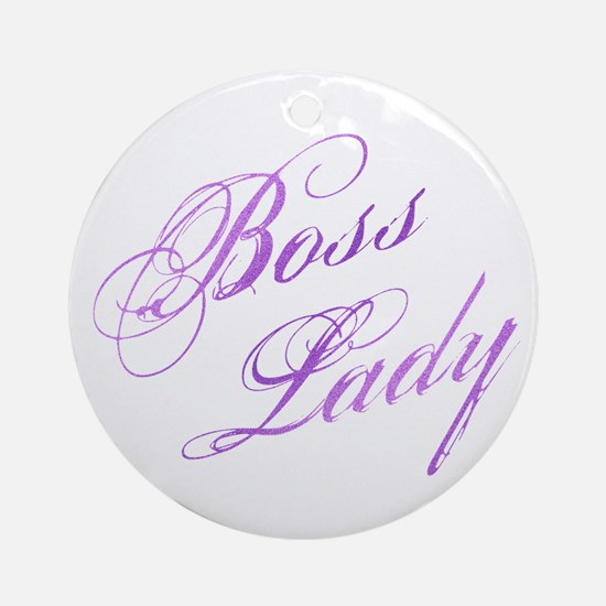 Boss Lady Round Ornament