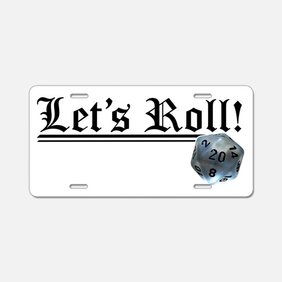 Let's Roll! Aluminum License Plate