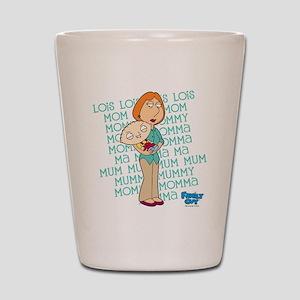 Family Guy Lois Lois Lois Shot Glass