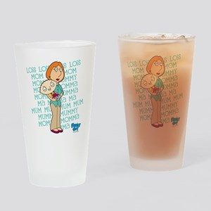 Family Guy Lois Lois Lois Drinking Glass