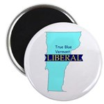 True Blue Vermont LIBERAL - Magnet