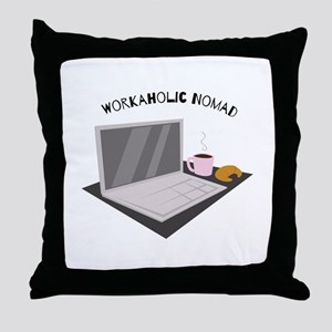 Workaholic Nomad Throw Pillow