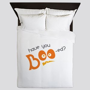 Have You Boo-ed Queen Duvet