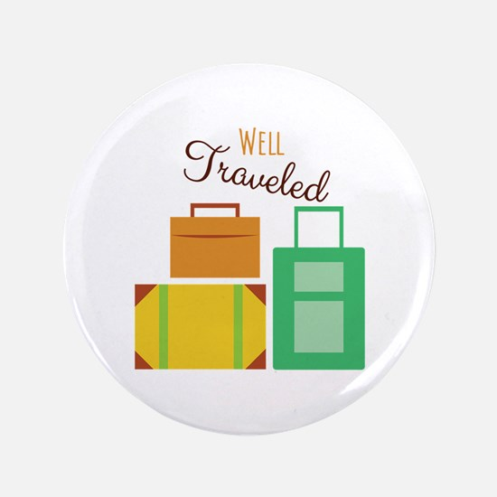 """Well Traveled 3.5"""" Button"""