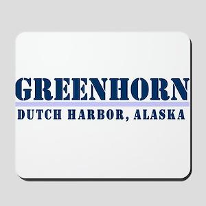 Greenhorn Dutch Harbor Mousepad