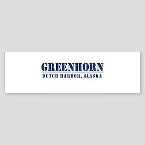 Greenhorn Dutch Harbor Bumper Sticker