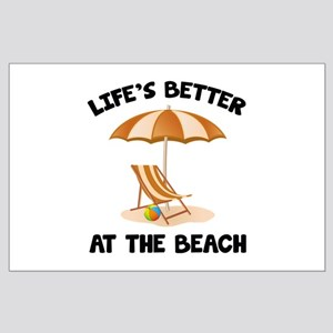 Life's Better At The Beach Large Poster