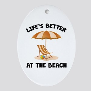 Life's Better At The Beach Ornament (Oval)