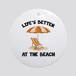 Life's Better At The Beach Ornament (Round)