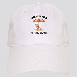 Life's Better At The Beach Cap