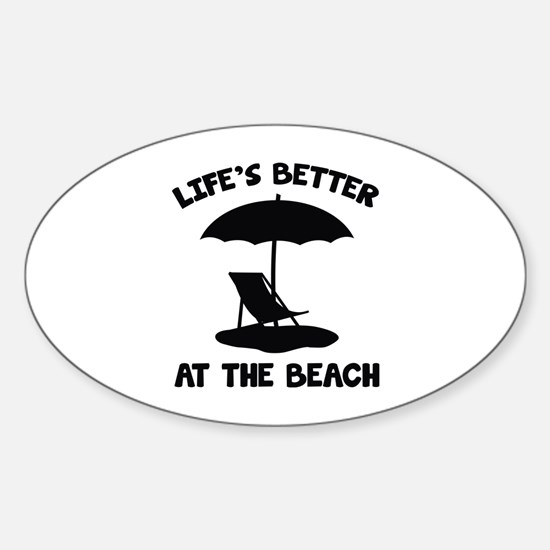 Life's Better At The Beach Sticker (Oval)