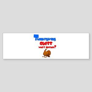 Thanksgiving Guest. :-) Bumper Sticker