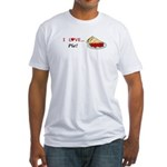 I Love Pie Fitted T-Shirt
