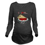 I Love Pie Long Sleeve Maternity T-Shirt
