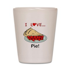 I Love Pie Shot Glass