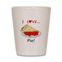 I Love Pie Shot Glass