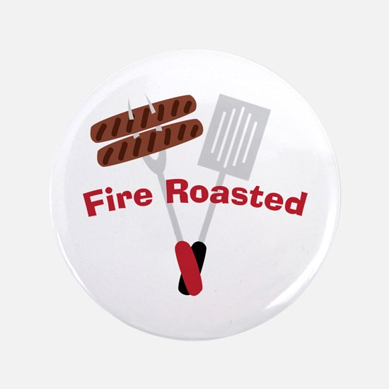 """Cookout_Fire Roasted 3.5"""" Button"""