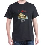I Love Pie Dark T-Shirt