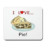 I Love Pie Mousepad