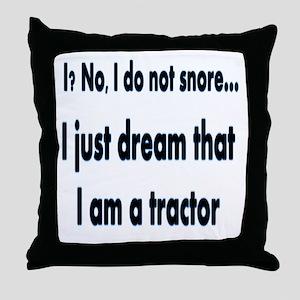 Yo? no, yo no ronco Throw Pillow