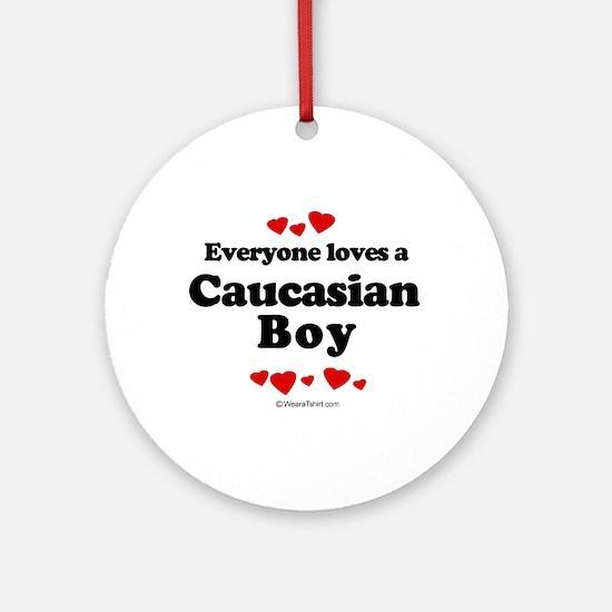 Everyone loves a caucasian boy Ornament (Round)