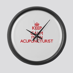 Keep calm I'm an Acupuncturist Large Wall Clock