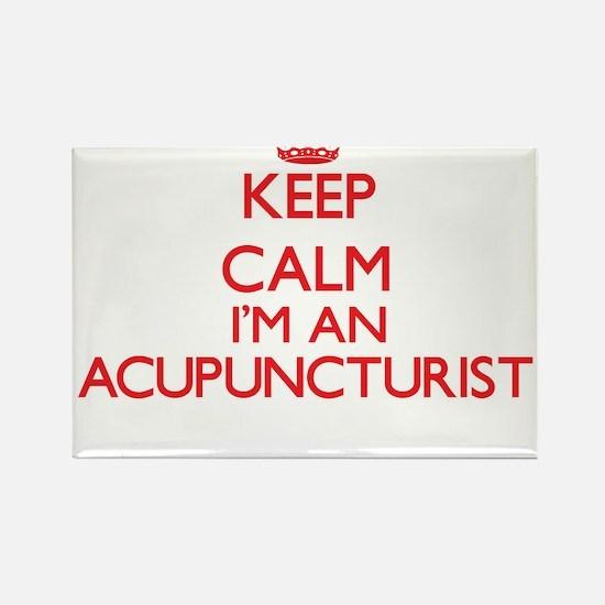 Keep calm I'm an Acupuncturist Magnets