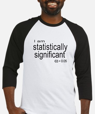 I am statistically significant Baseball Jersey
