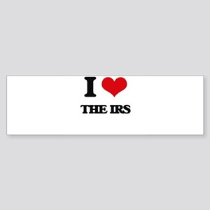 I Love The Irs Bumper Sticker