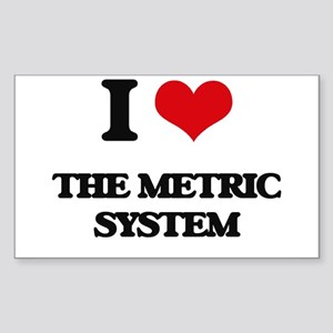 I Love The Metric System Sticker
