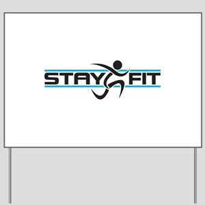 STAY FIT RUNNER Yard Sign