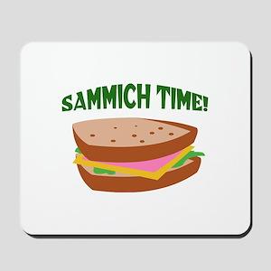 SAMMICH TIME Mousepad