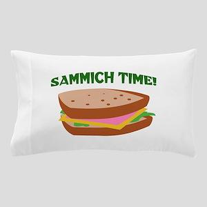SAMMICH TIME Pillow Case