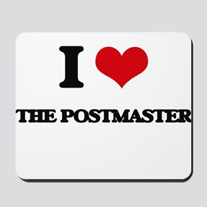 I Love The Postmaster Mousepad