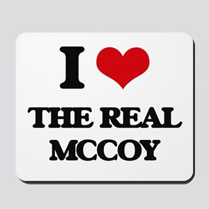 I Love The Real Mccoy Mousepad