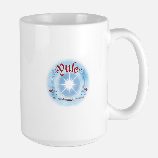 Yule - The Original Reason for the Season Mugs