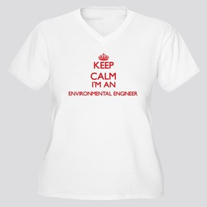 Keep calm I'm an Environmental E Plus Size T-Shirt