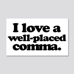 I love a well-placed comma. Wall Decal