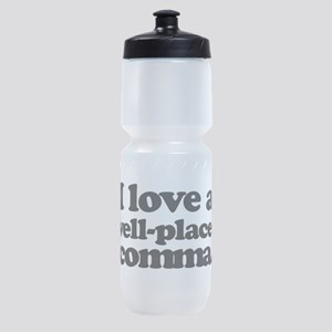 I love a well-placed comma. Sports Bottle