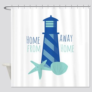 Away from Home Shower Curtain