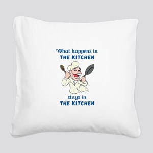 WHAT HAPPENS IN KITCHEN Square Canvas Pillow