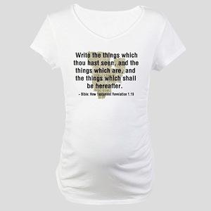 Write The Things Maternity T-Shirt