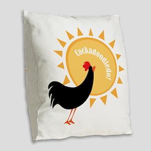Cockadoodledo! Burlap Throw Pillow