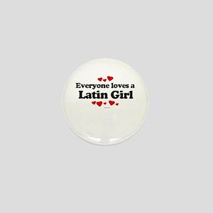 Everyone loves a Latin Girl Mini Button