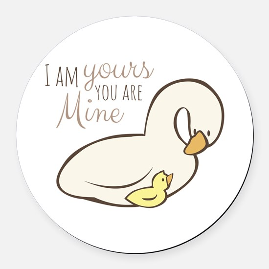 You Are Mine Round Car Magnet
